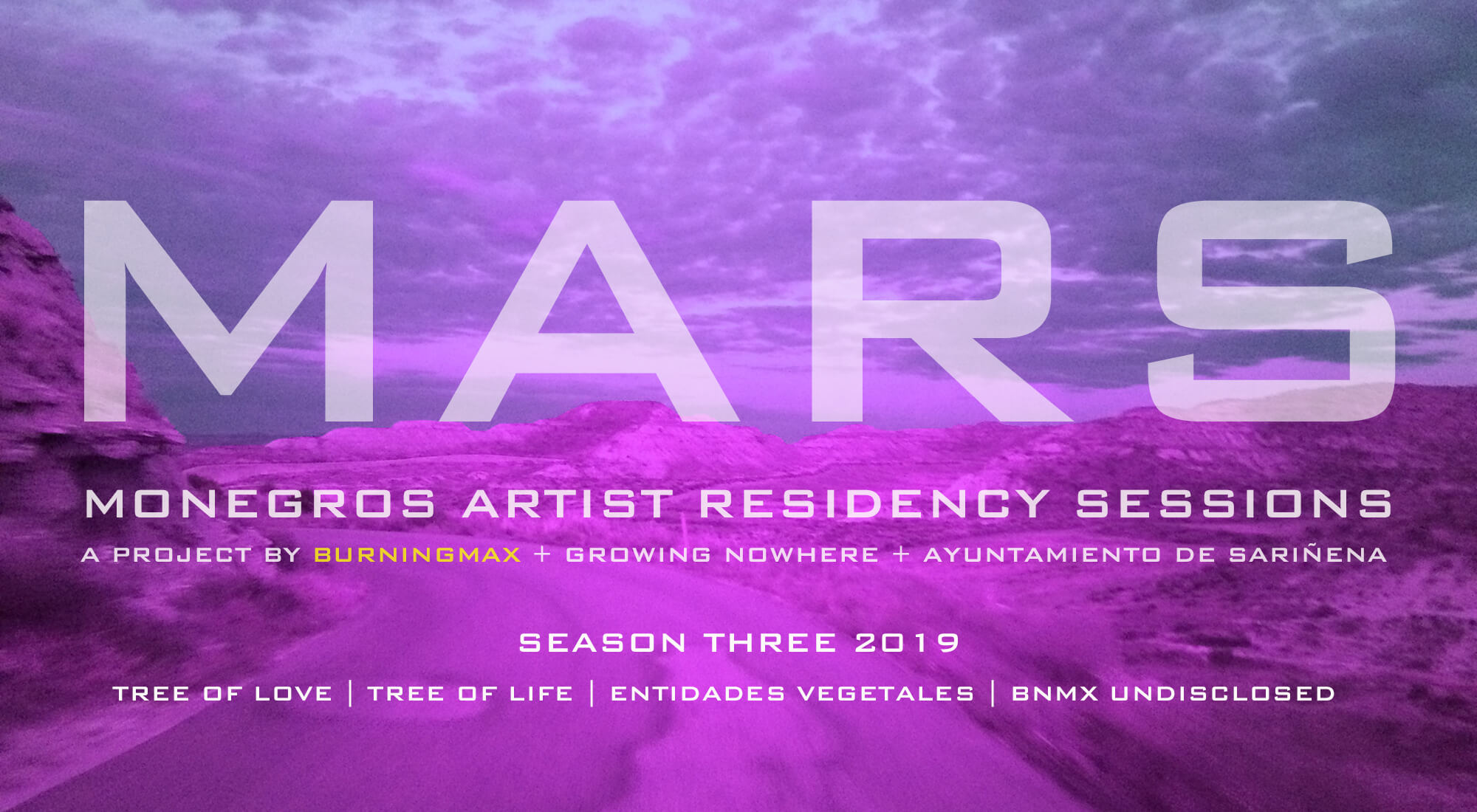 MARS 2019 - Monegros Artist Residency Sessions: Season 3  |  A project by Burningmax for the Nowhere 2019 festival
