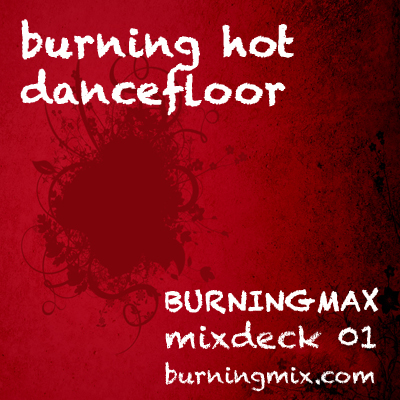 Burningmix 01 :: Burning Hot Dancefloor