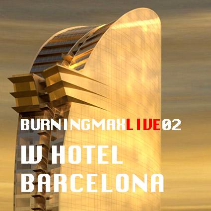 Burningmix Live 02 :: W Hotel Barcelona