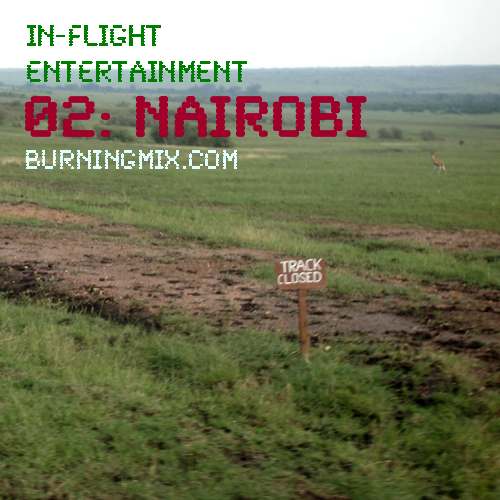 In-Flight Entertainment 02 :: Nairobi