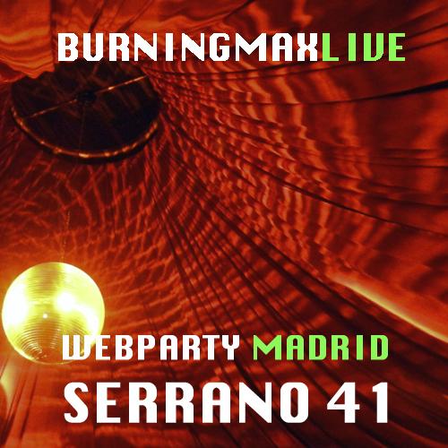 Burningmix Live 09 :: :: :: WebParty Madrid Serrano 41