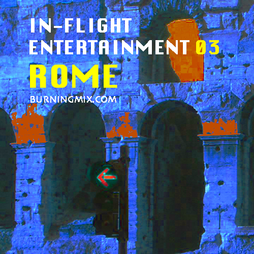 In-Flight Entertainment 03 :: Rome