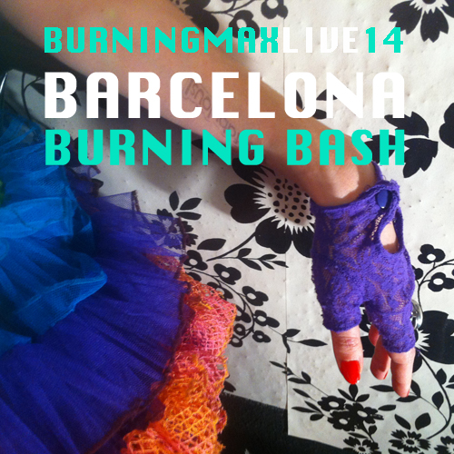Burningmax Live 14 :: Barcelona Burning Bash