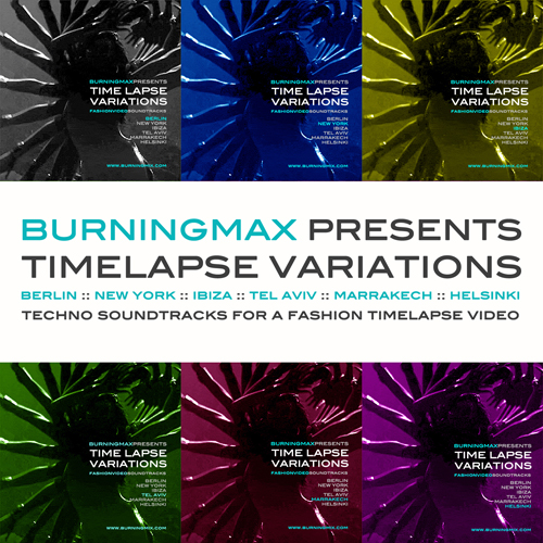 Burningmax special projects :: Time Lapse remixes