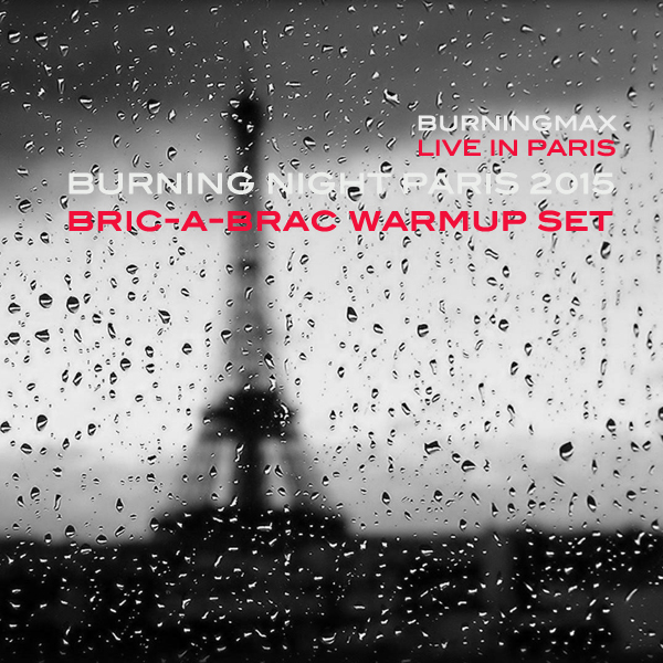 Burningmax Live :: Burning Night Paris pre-Party