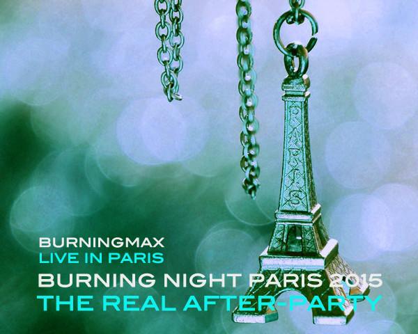 Burningmax Live :: :: Burning Night Paris After-after Party