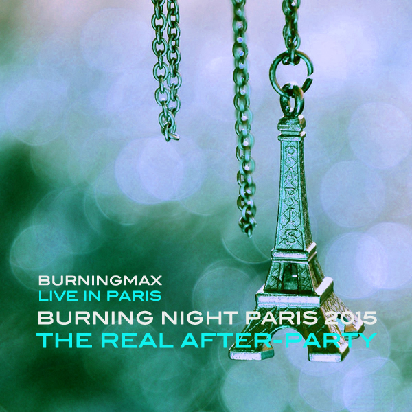 Burningmax Live :: Burning Night Paris After-after Party