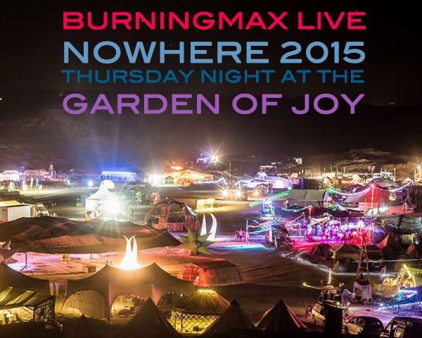 Burningmax Live :: Nowhere 2015 4hrs Garden DJ Set