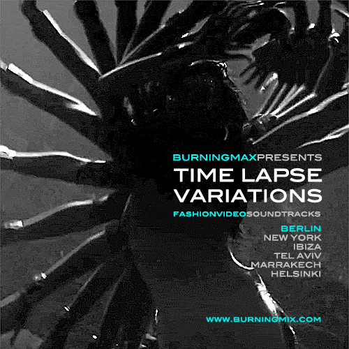 Burningmax Remixes :: Timelapse Variations :: Berlin