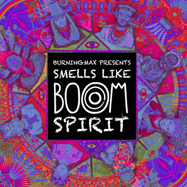 Burningmax :: Smells Like Boom Spirit
