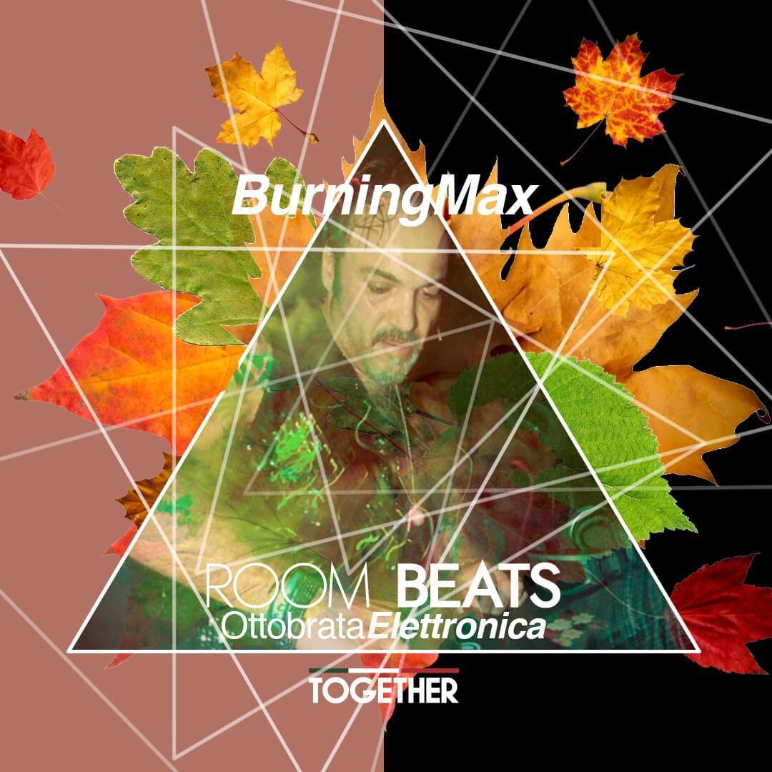 Burningmax | DJ Sets | Room Beats October 2019