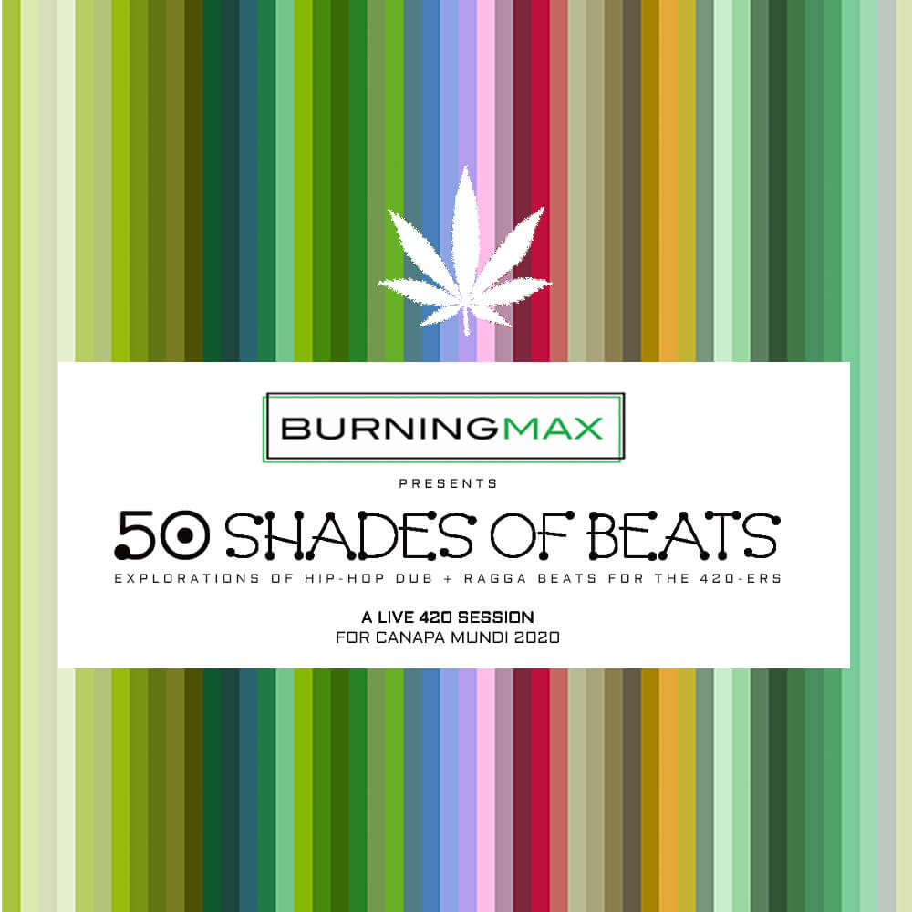 50 Shades of Beats :: 420 Session at Canapa Mundi 2020
