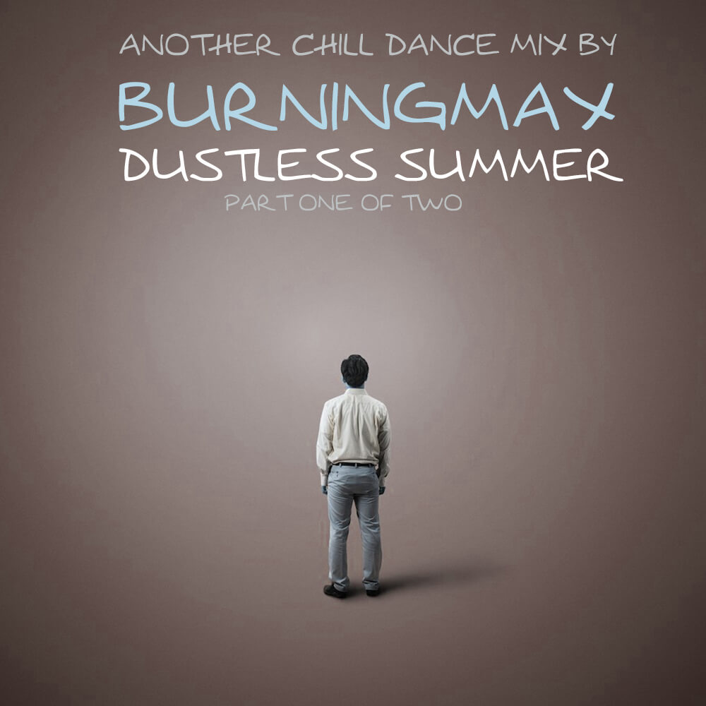 Dustless Summer :: ChillDance Part One