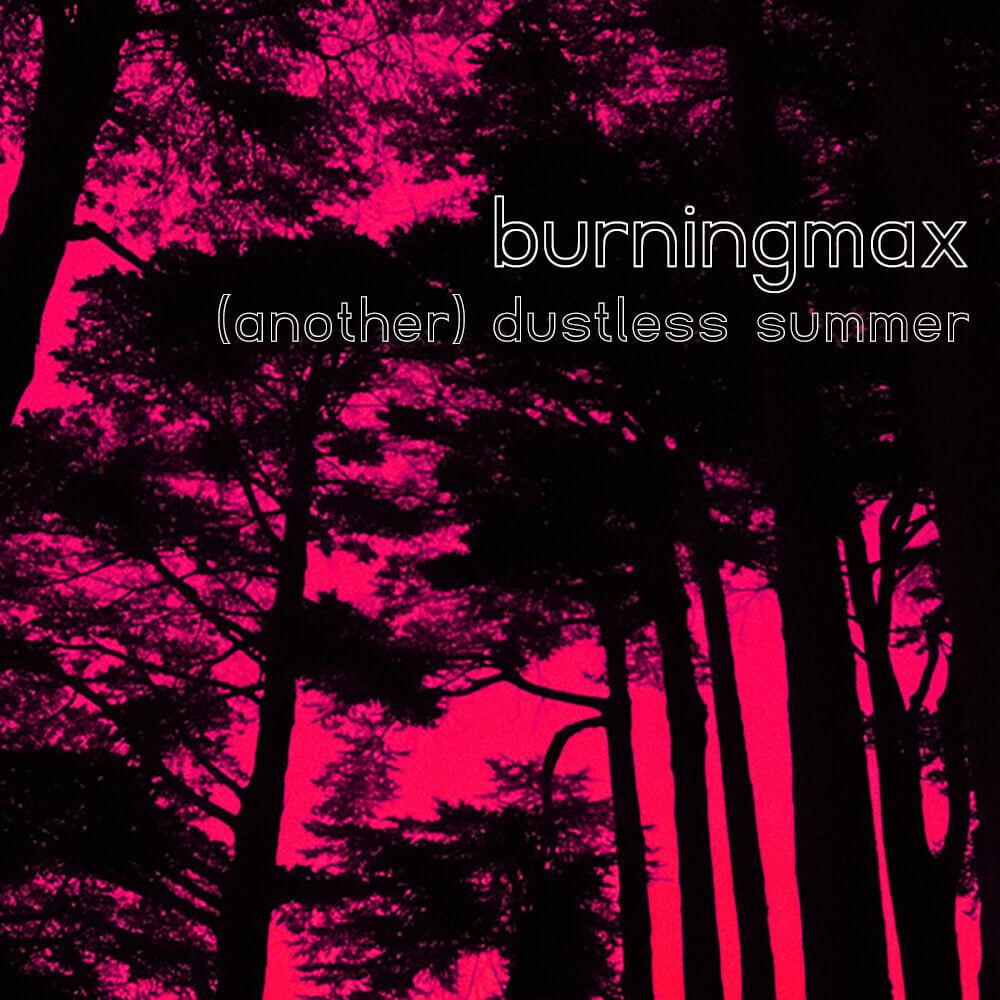 Another Dustless Summer – Dance Mix